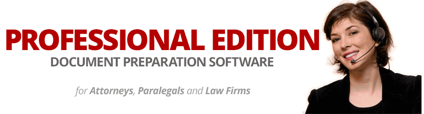 Professional Edition: Legal Forms Software for Paralegals, Attorneys and Small Law Firms